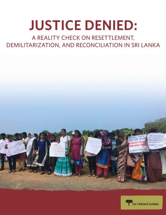 Oakland Institute report exposes Sri Lanka's failing on Promises of Resettlement, Demilitarization, and Reconciliation